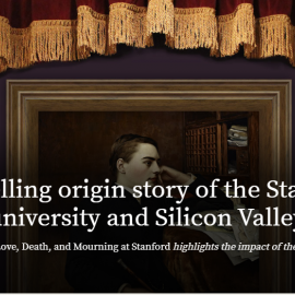 The Compelling Origin Story of the Museum, University and Silicon Valley